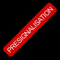 Présignalisation